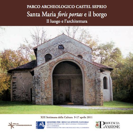 Parco archeologico Castelseprio Santa Maria foris portas e il borgo - Il luogo e